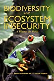 img - for Biodiversity and Ecosystem Insecurity: A Planet in Peril book / textbook / text book