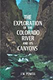 Image of The Exploration of the Colorado River and Its Canyons