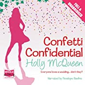 Confetti Confidential | [Holly McQueen]