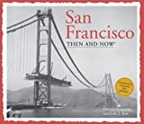 img - for San Francisco Then and Now (Then & Now Thunder Bay) by Kos, Eric J., Evanosky, Dennis (2012) Hardcover book / textbook / text book