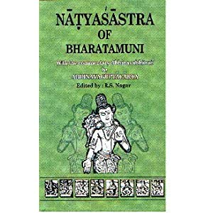 Natyasastra Of Bharatamuni With The Commentaries Abhinavabharati Of Abhnavagutacarya And English Introduction