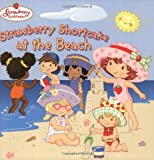 img - for Strawberry Shortcake at the Beach book / textbook / text book