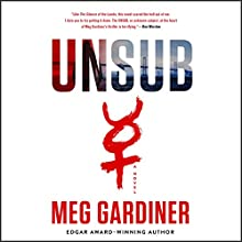 UNSUB: A Novel Audiobook by Meg Gardiner Narrated by Hillary Huber