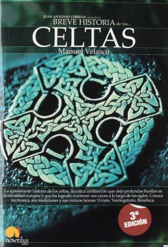 Breve Historia de los Celtas (Spanish Edition)