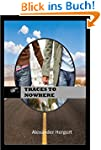 Traces To Nowhere (English Edition)