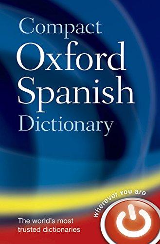 Oxford English Compact Dictionary Español-Inglés / Inglés-Español 5th Edition (Diccionario Oxford Compact)
