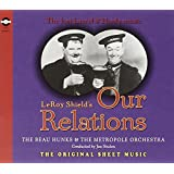 Our Relations: The Lost Laurel & Hardy Music