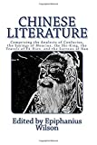 img - for Chinese Literature: Comprising the Analects of Confucius, the Sayings of Mencius, the Shi-King, the Travels of F -Hien, and the Sorrows of Han book / textbook / text book
