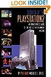 Secrets of the Playstation 2: An Unau...