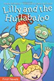 img - for Lilly and the Hullabaloo (Formac First Novels) book / textbook / text book