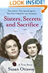Sisters, Secrets and Sacrifice: The T...