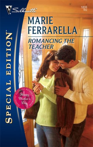Image of Romancing The Teacher (Silhouette Special Edition # 1826)