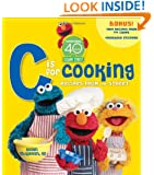 """Sesame Street """"C"""" is for Cooking, 40th Anniversary Edition"""