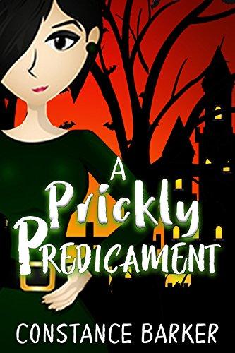 A Prickly Predicament by Constance Barker ebook deal