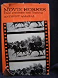 img - for Movie Horses: Their Treatment and Training book / textbook / text book