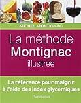 La m�thode Montignac illustr�e