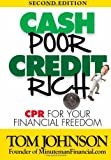 Cash Poor Credit Rich- CPR for Your Financial Freedom