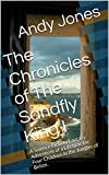The Chronicles of The Sandfly King I: A Science Fiction/Fantasy Adventure of a Lifetime for Four Children in the Jungles of Belize.
