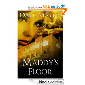 Maddy's Floor (Book 3 of Psychic Visions, a paranormal romantic suspense)