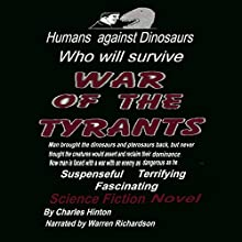 War of theTyrants (       UNABRIDGED) by Charles Hinton Narrated by Warren Richardson