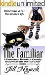 The Familiar: A Paranormal Romantic C...