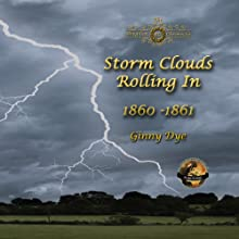 Storm Clouds Rolling In (       UNABRIDGED) by Ginny Dye Narrated by Christine Cunningham Smith