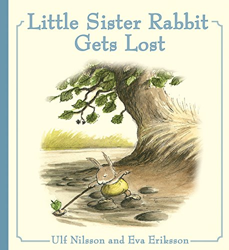 Little Sister Rabbit Gets Lost, Nilsson, Ulf