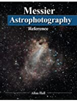 Messier Astrophotography Reference  (English Edition)