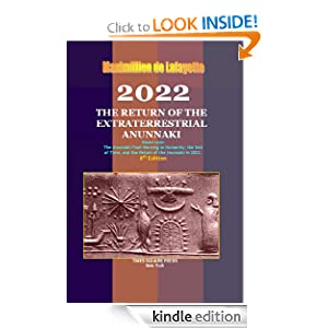 2022: The Return of the Extraterrestrial Anunnaki