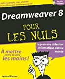 echange, troc Janine Warner - Dreamweaver 8 pour les Nuls