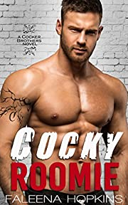 Cocky Roomie: (A Stand Alone Novel) : Bad Boy Romance (Cocker Brothers of Atlanta Book 1)