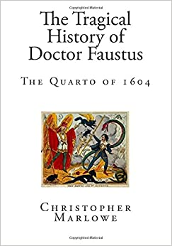 repentance and free will in the book the tragical history of dr faustus by christopher marlowe Doctor faustus marlowe : the tragical history of doctor faustus by christopher marlowe and a great selection of similar used, new and collectible books available now.