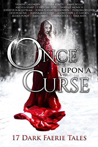 Once Upon A Curse: 17 Dark Faerie Tales (Donna Sharp Jenna compare prices)