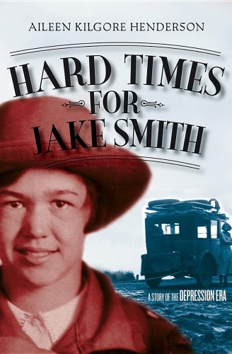 Hard Times For Jake Smith (Turtleback School & Library Binding Edition)