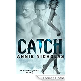 CATCH (Angler book 2): Vampire Romantic Suspense for adults (English Edition)