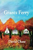 img - for Grants Ferry book / textbook / text book