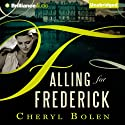 Falling for Frederick Audiobook by Cheryl Bolen Narrated by Amy McFadden