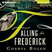 Falling for Frederick | [Cheryl Bolen]