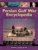 img - for Persian Gulf War Encyclopedia: A Political, Social, and Military History book / textbook / text book