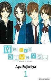 We are always