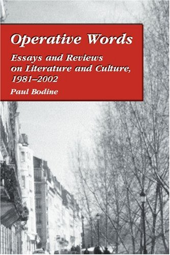 Operative Words: Essays and Reviews on Literature and Culture, 1981-2002 (Spanish Edition)