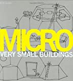 Micro: Very Small Buildings