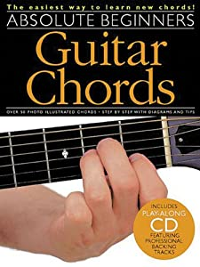 Guitar Chords for Absolute Beginners