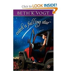 Catch a Falling Star: A Novel Beth K Vogt