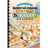 500 Fast & Fabulous 5-Star 5-ingredient Recipes Cookbook (Best of the Best Cookbook)