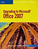 img - for Upgrading to Microsoft Office 2007 - Illustrated Brief (Illustrated (Thompson Learning)) 1st edition by Cozzola, Mary-Terese, Clemens, Barbara, Waxer, Barbara M. (2007) Paperback book / textbook / text book