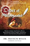 The Order of Melchizedek: Rediscovering the Eternal Royal Priesthood of Jesus Christ & How it impacts the Church and Marketplace (The Order of Melchizedek Chronicles ) (Volume 2)