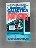 Battlestar Galactica: Photostory (0708815952) by Larson, Glen A.