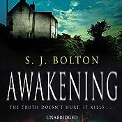Awakening | [S J Bolton]