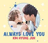 Always Love You Jap Ver.-キム・ヒョンジュン